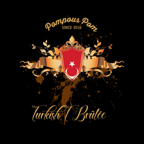 Pompous Pom - Turkish T Brûlée 60ml